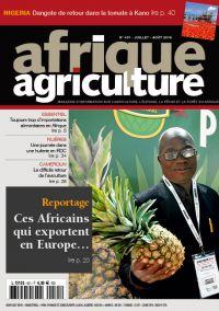 Afrique Agriculture 431 de juillet/août 2019