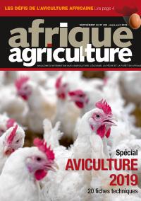 Supplément aviculture d'Afrique Agriculture 429 de mars/avril 2019